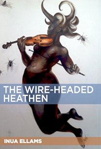 The_Wire-headed_heathen