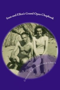 Stan and Ellen's Grand Opus Chapbook