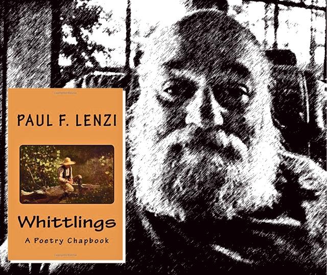 whittlings_paul_f_lenzi_poet_1-copy